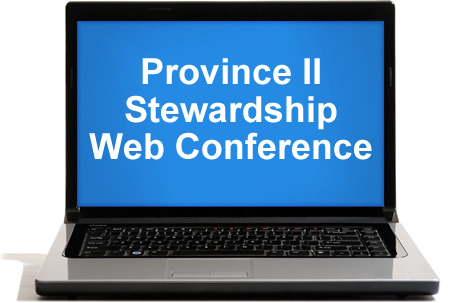 Videos from the Province II Stewardship Web Conference