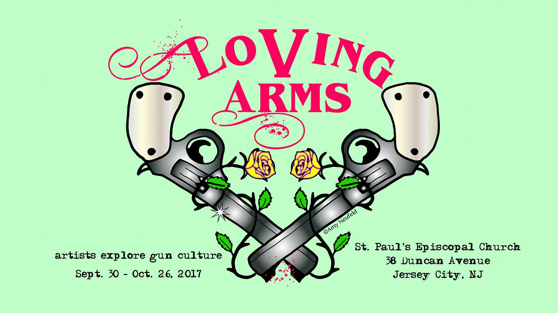 Loving Arms: Artists Explore Gun Culture