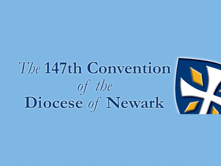 147th Annual Diocesan Convention