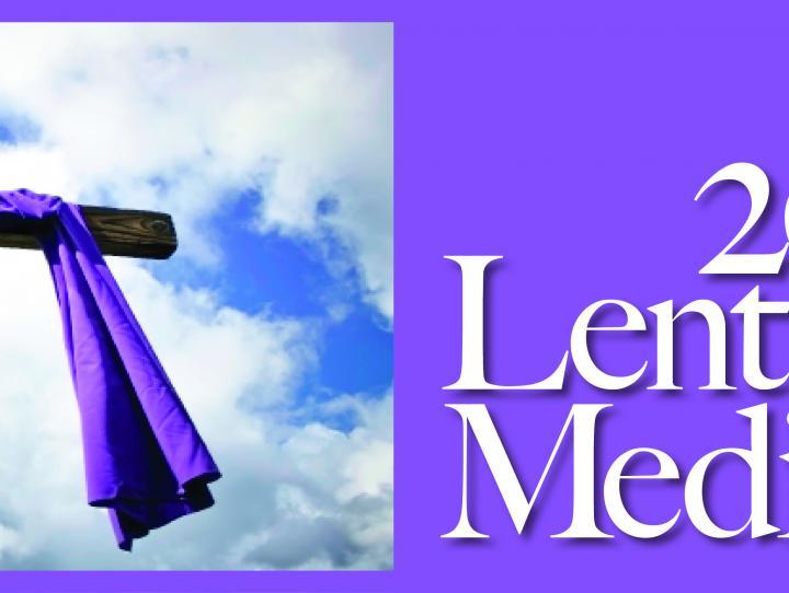 2019 Lenten Meditations