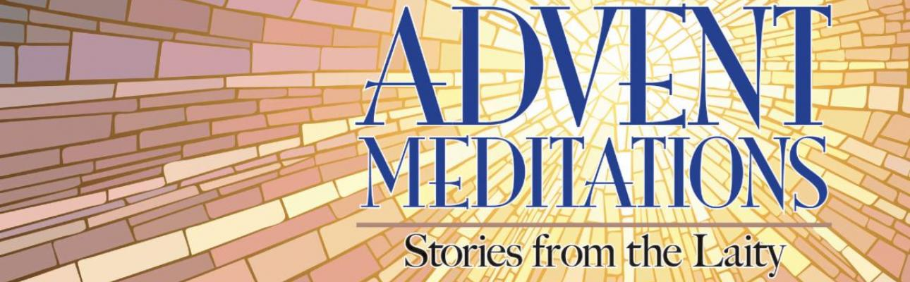 Advent 2019 Meditations