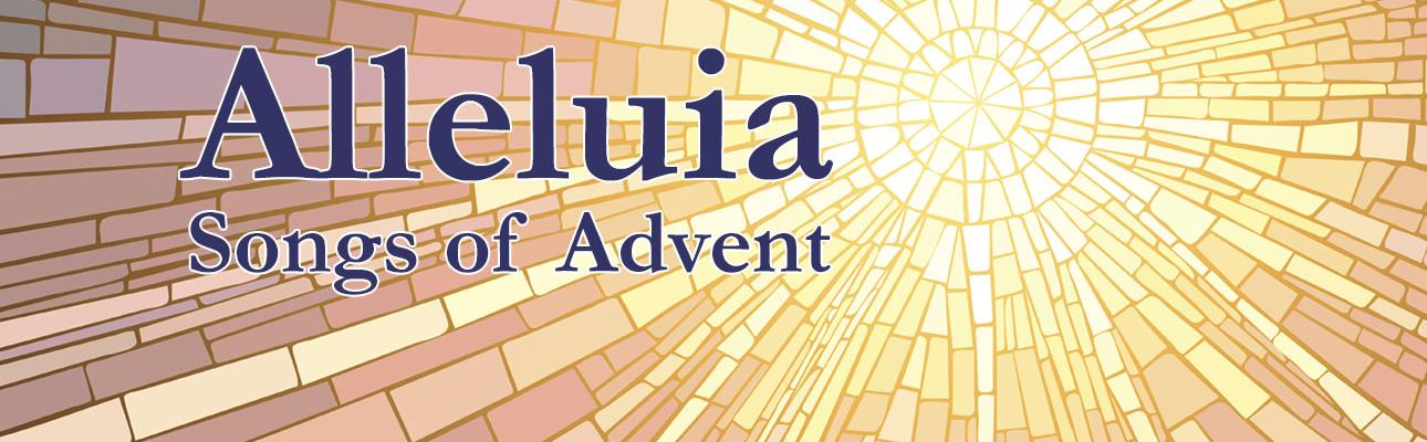 Alleluia Songs of Advent