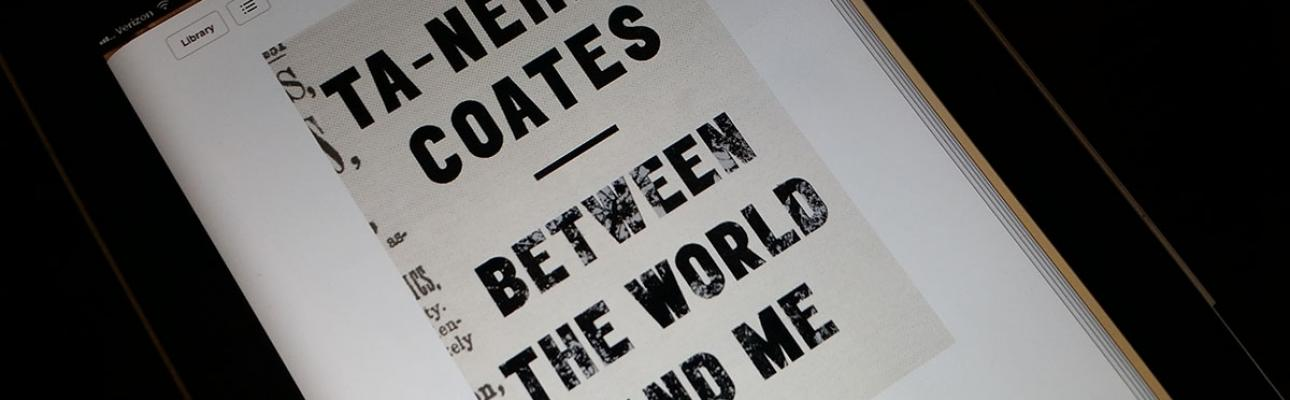 """""""Between the World and Me"""" by Ta-Nehsi Coates"""