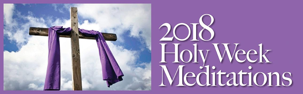 Holy Week Meditation