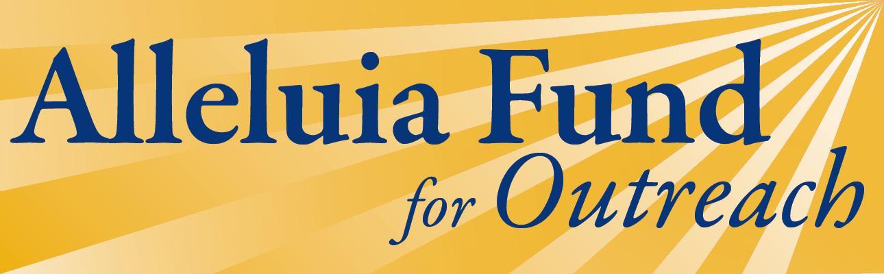 Alleluia Fund for Outreach