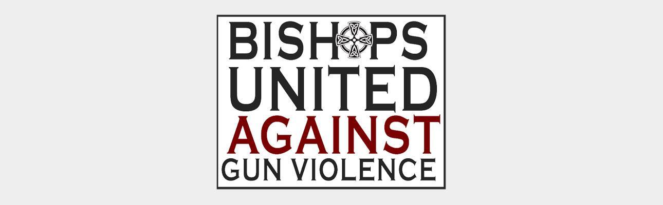 Bishops United Against Gun Violence