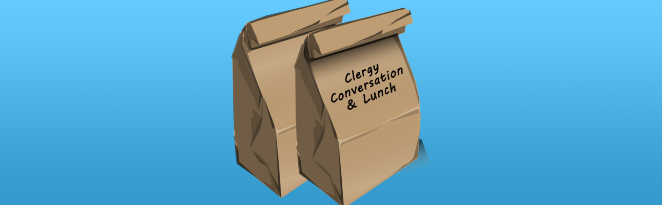Clergy Conversation & Lunch