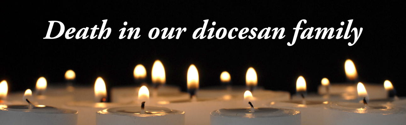 Death in our diocesan family