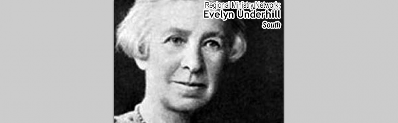 Evelyn Underhill (South)