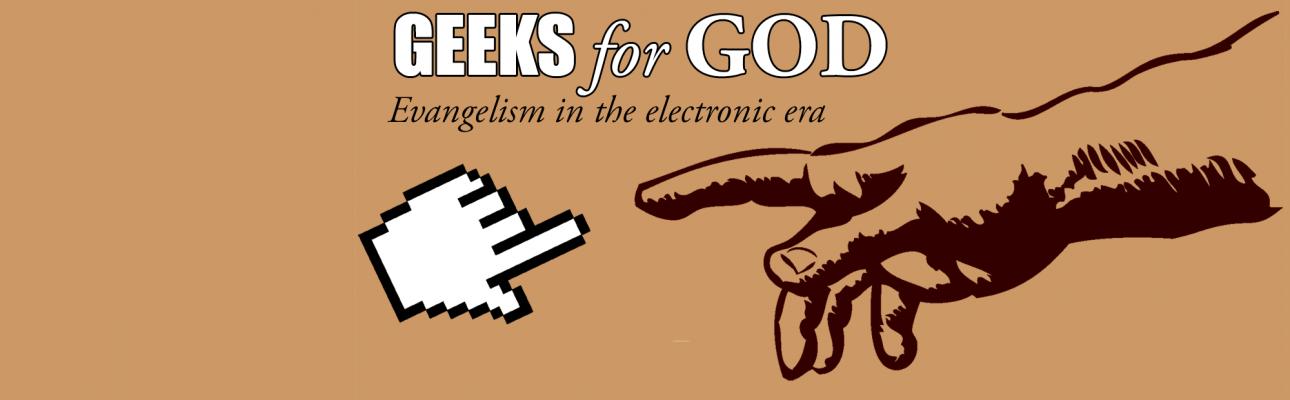 Geeks for God